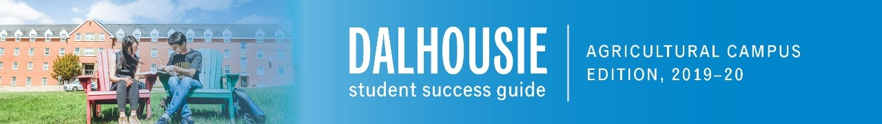 Dalhousie Student Success Guide: Agricultural Campus Edition
