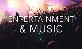 Entertainment and music