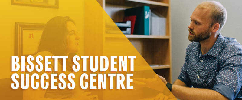Bissett Student Success Centre. Student meeting with Academic Advisor.