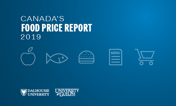 Canada's Food Price Report 2019 - Faculty of Management - Dalhousie