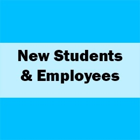 link to New Students and Employees information