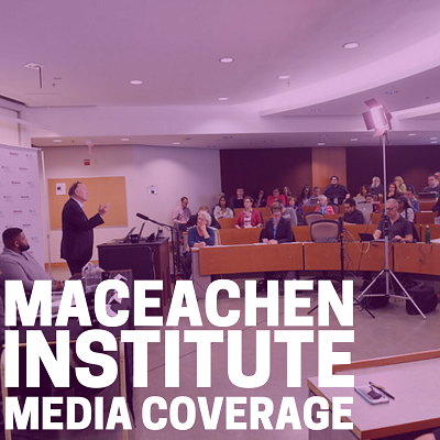 MacEachen Institute Media Coverage