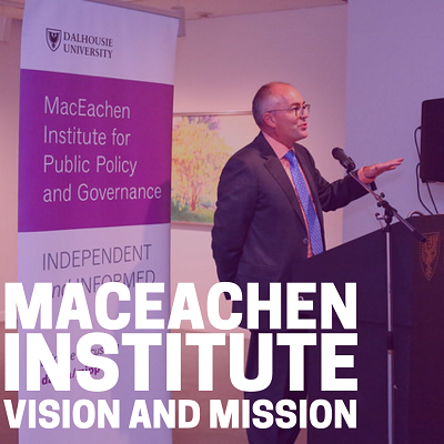 MacEachen Institute Vision and Mission