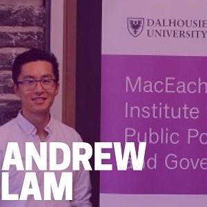 Andrew Lam MacEachen Institute Junior Fellow