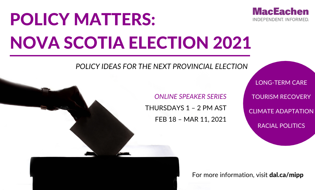 Policy matters: nova scotia election 2021 (slider)