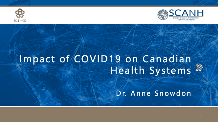 Impact of COVID19 on Canadian Health Systems