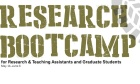 Research Bootcamp for RAs, TAs, & grad students