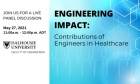 Engineering Impact: Contributions of Engineers in Healthcare