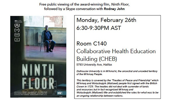In honour of African Heritage Month, The School of Social Work Diversity and Equity Committee presents:  Free public viewing of the award‑winning film, Ninth Floor,  followed by a Skype conversation with Rodney John