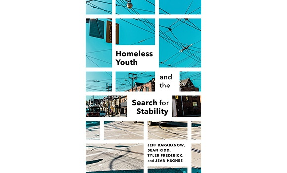 Congratulations to Dr. Jeff Karabanow on the publication of his new book, Homeless Youth and the Search for Stability