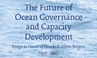"Marine and Environmental Law Institute Professors ft. in ""The Future of Ocean Governance and Capacity Development"""