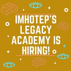 Work with Imhotep's Legacy Academy / Travailler avec l'Académie Imhotep's Legacy! poster