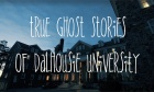 G‑g‑g‑ghosts of Dalhousie?