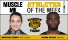 MUSCLE MLK Athletes of the Week (week ending Oct. 29)