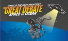 Space vs. ocean: Dal's Great Debate is ready to rumble