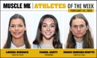MUSCLE MLK Athletes of the Week (week ending Mar. 2)
