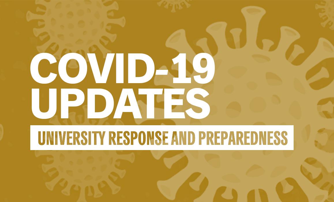 COVID-19 update: University response and preparedness